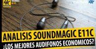analisis de los auriculares soundmagic e11c